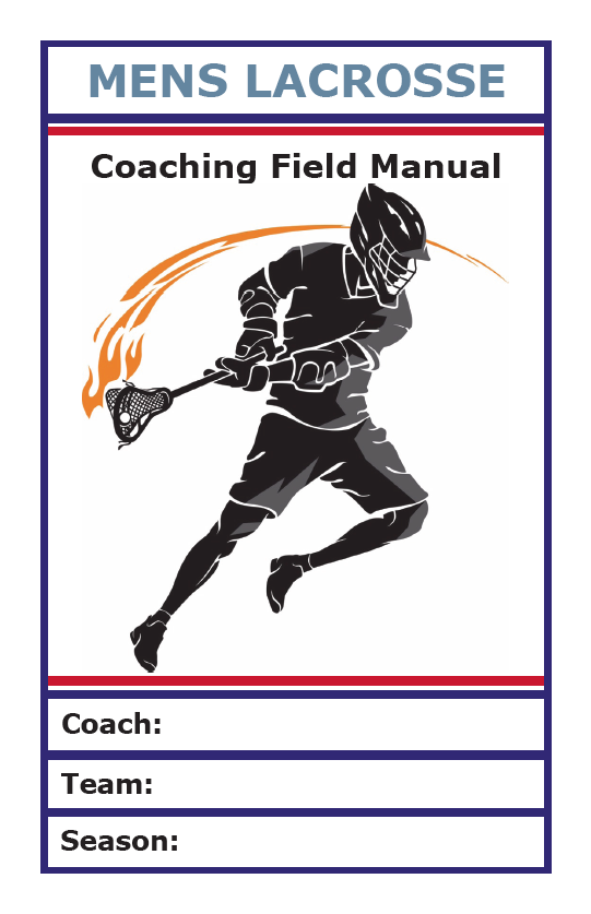 Mens Lacrosse Coaching Field Manual
